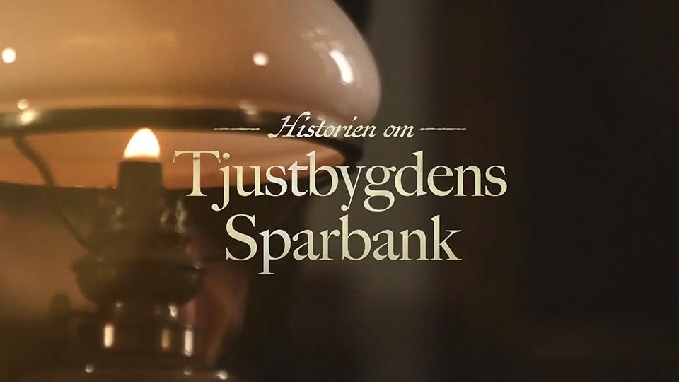 Historien Om Tjustbygdens Sparbank